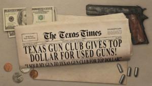 texas gun club give top dollar for used guns